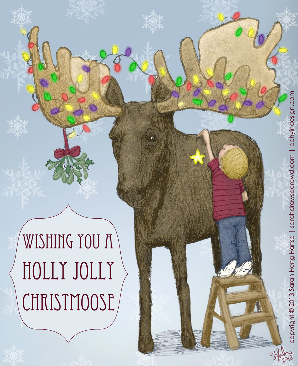Have a Holly Jolly Christmoose! from Sarah Heng Hartse